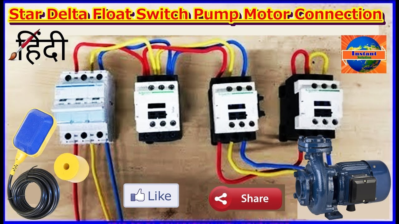3 Phase Water Pump Motor Install Float Switch Star Delta