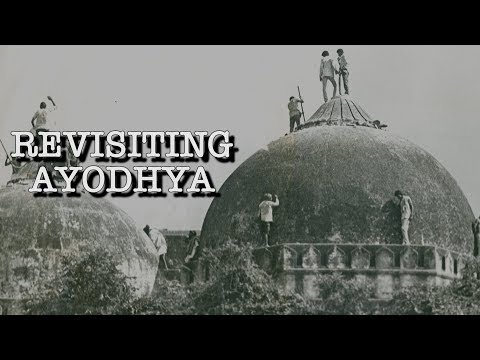 Revisiting Ayodhya 25 Years After Demolition of Babri Masjid