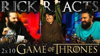 RICK REACTS: Game of Thrones 2x10