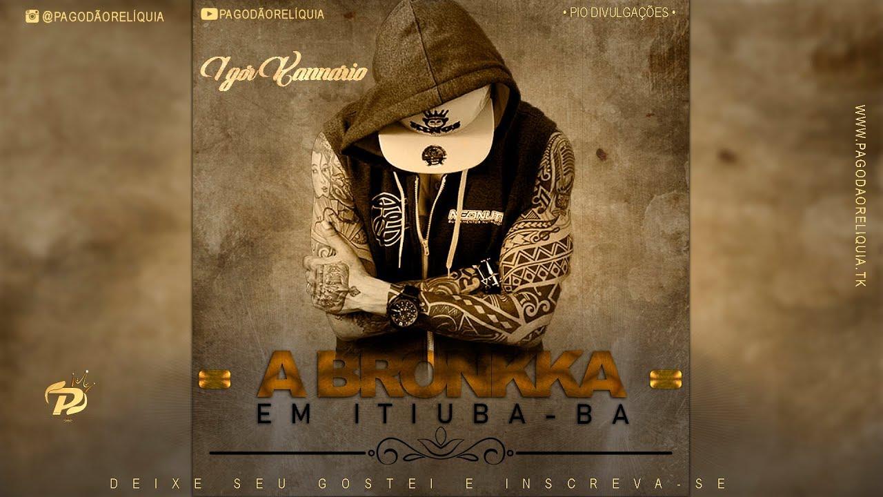 2010 BAIXAR PARA MUSICAS BRONKKA A