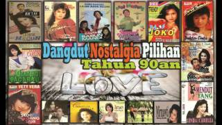 Video Dangdut Nostalgia/Jadul Pilihan Tahun 90an - Dangdut Lawas/Kenangan download MP3, 3GP, MP4, WEBM, AVI, FLV Oktober 2017