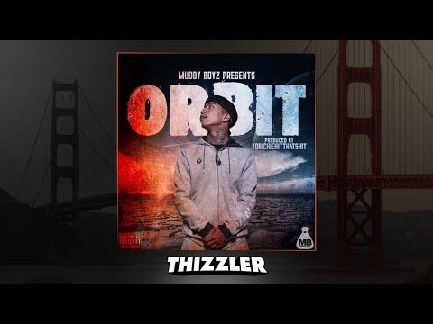 MBNel  Orbit Prod YoRichieHitThatShit Thizzlercom Exclusive
