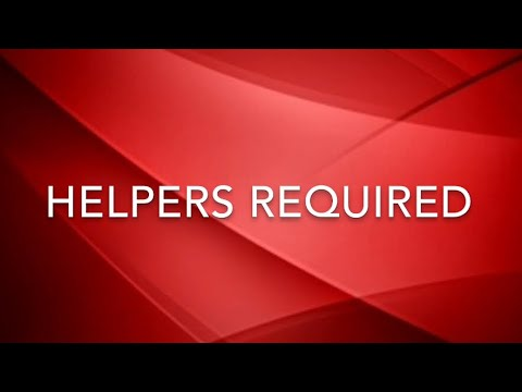 Helpers Required
