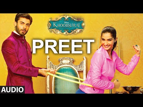Exclusive: 'Preet' Full AUDIO SONG | Khoobsurat | Sonam Kapoor | Bolllywood Songs