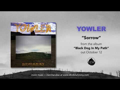 Yowler - Sorrow (Official Audio) Mp3