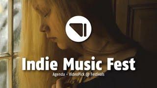 Agenda Indie Music Fest - VideoPick @ Festivals