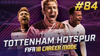 FIFA 18 Tottenham Career Mode Ep84 - CHAMPIONS LEAGUE SEMI FINAL!