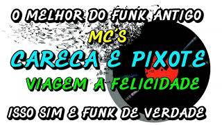 CARECA MUSICAS BAIXAR PIXOTE DO MC E