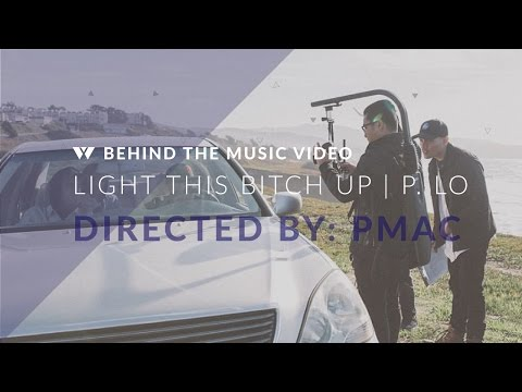 Pmac on directing P-Lo and G-Eazy's 'Light This Bitch Up'