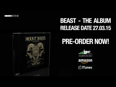MOUNT SHASTA COLLECTIVE - BEAST PRE-ORDER
