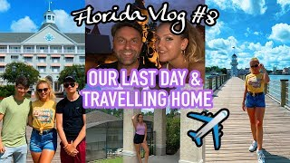 THE LAST DAYS IN DISNEY & TRAVELLING HOME (+ a few delays) ✈️😵
