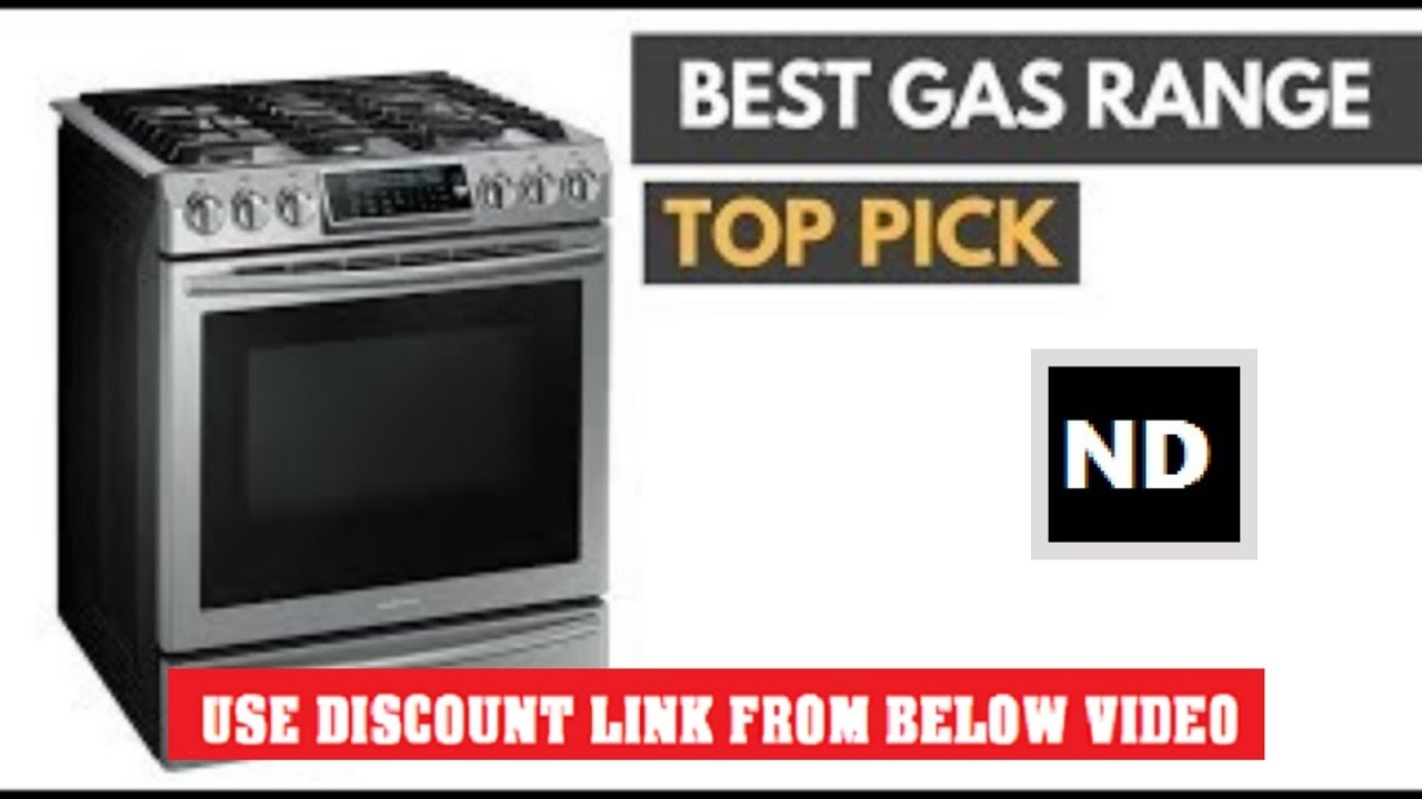 Best Gas Ranges To In 2018 10 Under 1000 Reviews