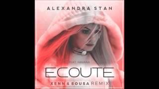 Alexandra Stan - Ecoute ( Feat Havana ) ( Xenn&Sousa Remix )