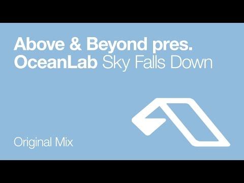 Above & Beyond pres. OceanLab - Sky Falls Down (Original Mix)