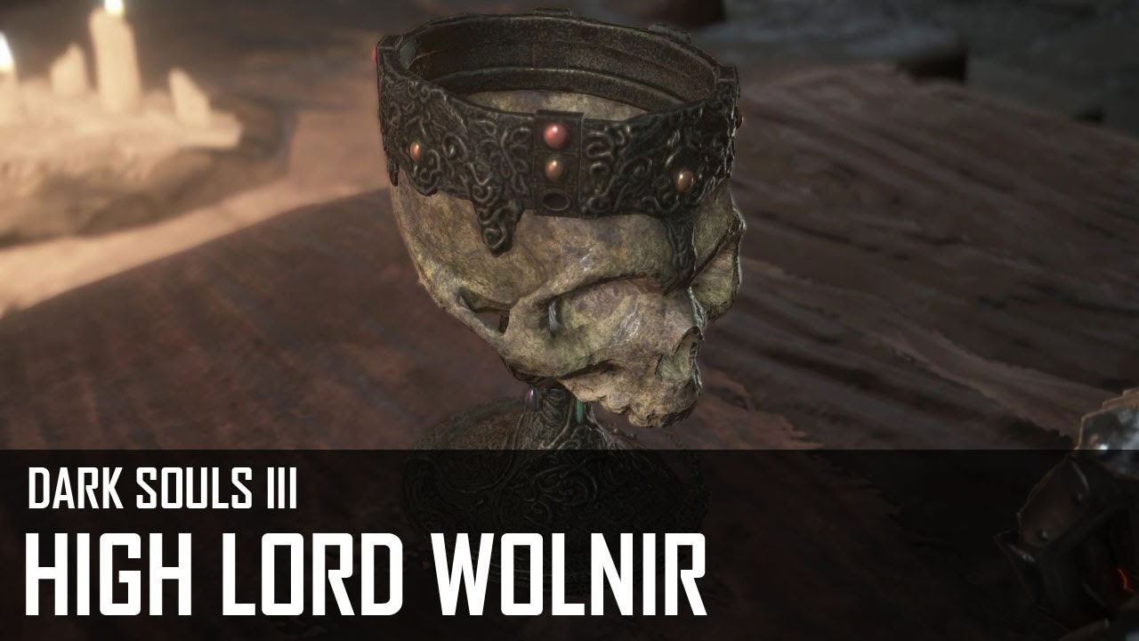 High Lord Wolnir - Dark Souls III Game Guide & Walkthrough