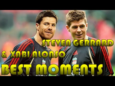 Steven Gerrard and Xabi Alonso BEST MOMENTS