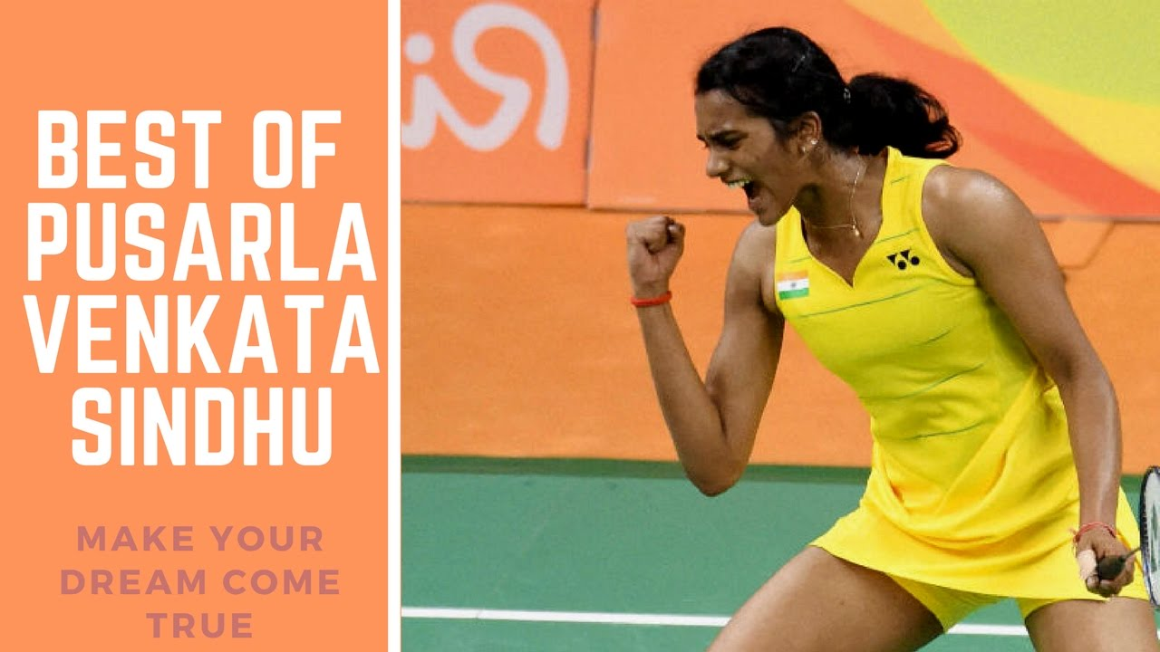 BEST OF Pusarla Venkata Sindhu Badminton [Part 1]