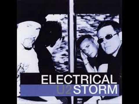 U2 - Electrical Storm (original)