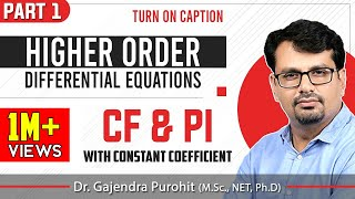 Linear Higher Order Differential Equation | CF & PI |Lecture-I