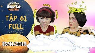 """Ngôi sao khoai tây   tập 61 full: Bà Hà lo sợ sau khi mất bình tĩnh """"hành hung"""" bà Tuyết vì bị thách"""