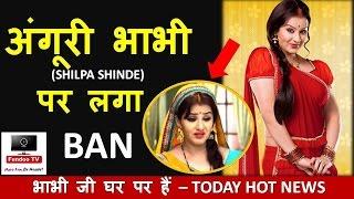 Video Bhabhiji Ghar Pe hai -  TV Serials controversy news - Shilpa Shinde | comedy serial - hindoo tv news download MP3, 3GP, MP4, WEBM, AVI, FLV Januari 2018