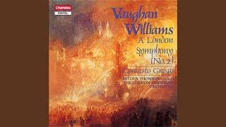 """Symphony No. 2, """"A London Symphony"""": IV. Andante con moto - Allegro - Epilogue"""