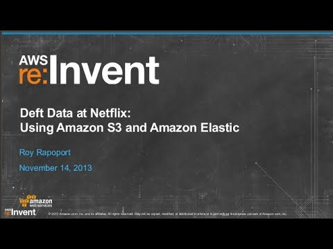 Netflix: Amazon S3 & Amazon Elastic MapReduce to Monitor at Gigascale (BDT302) | AWS re:Invent 2013