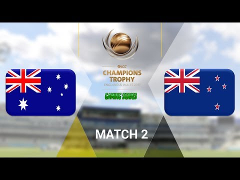 ICC CHAMPIONS TROPHY 2017 GAMING SERIES - AUSTRALIA v NEW ZEALAND - GROUP A MATCH 2
