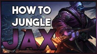How To: Jax Jungle  Guide | League Patch 8.11