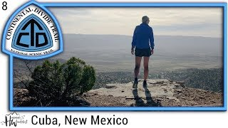 Episode 8: Cuba, New Mexico (CDT 2018)