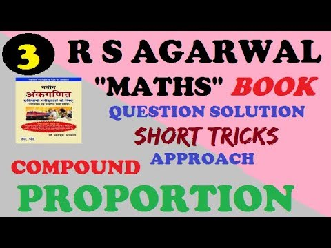 compound proportion short tricks on r s agarwal book part-3