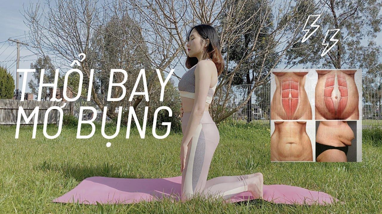 BÀI TẬP THỔI BAY MỠ BỤNG (100% bảo đảm) - sổ bụng, mỡ nội tạng, mẹ sau sinh | Lose belly fat fast