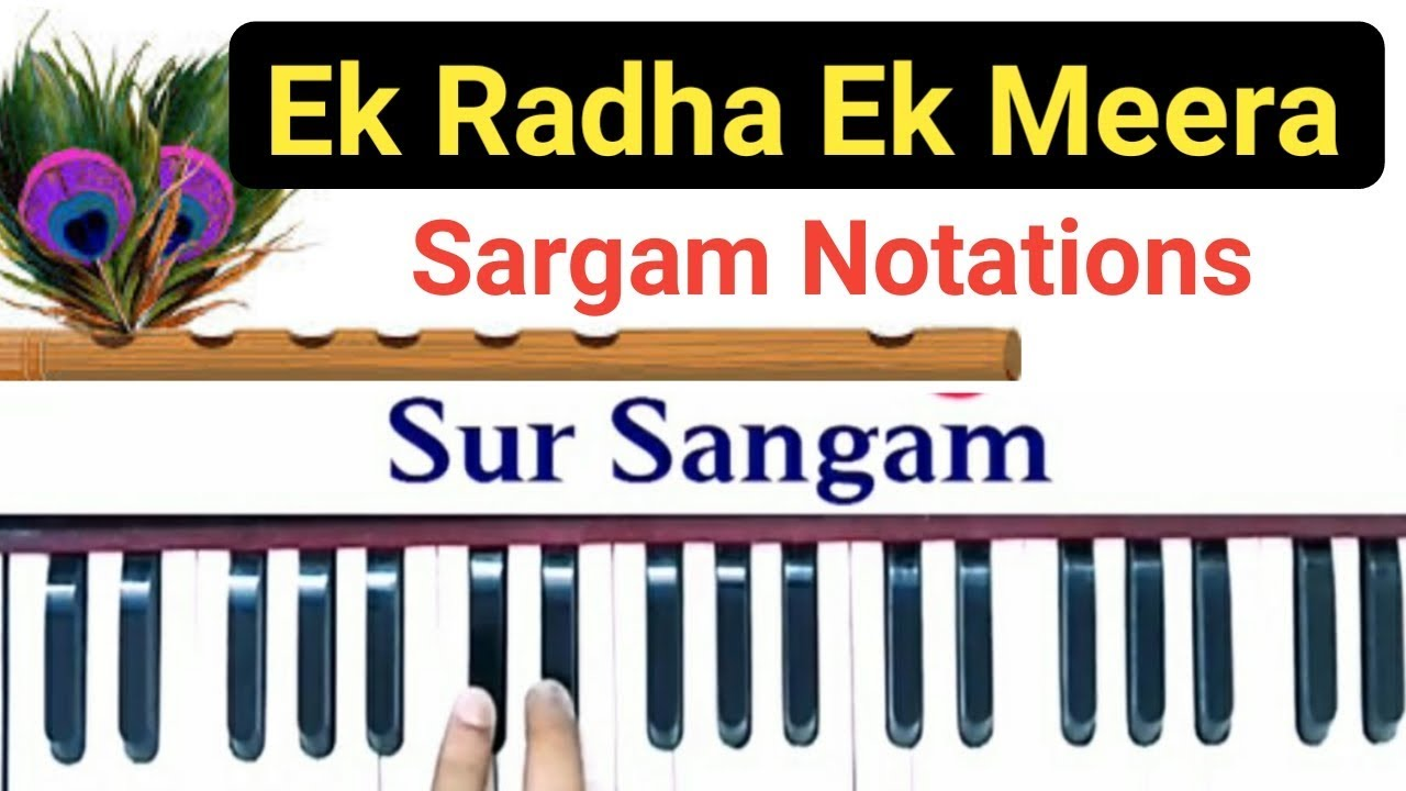 Ek Radha Ek Meera I Sargam I Sa Ga Ma Pa Dha I How to sing and Play with  harmonium I Sur Sangam