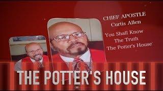 The Potter's House Concert CHIEF APOSTLE CURTIS ALLEN