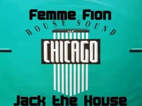 Femme Fion - Jack the House