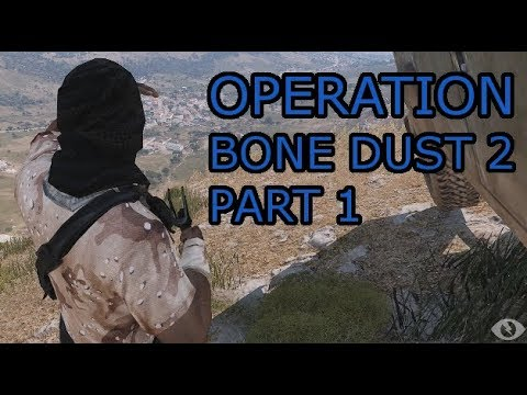 Operation Bone Dust 2 (Part 1) With Jester814 and Wargames_Inc