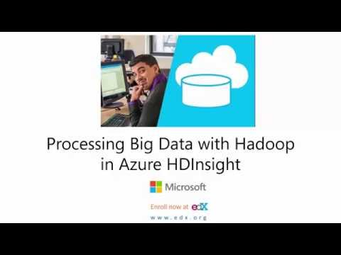 Processing Big Data with Hadoop in Azure HDInsight | edX