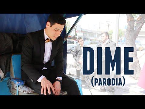 Dime (Parodia Julión Álvarez) - Los Tres Tristes Tigres