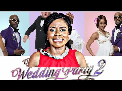 Wedding Party 2.The Screening Room The Wedding Party 2 Nigerian Movie Review