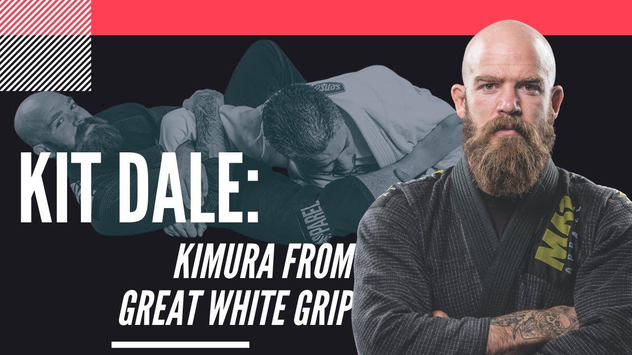 Kit Dale, Kimura From Great White Grip: Jiu-Jitsu Magazine Issue #23