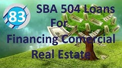 83: SBA 504 Loans for Financing Commercial Real Estate (Amanda Hark)