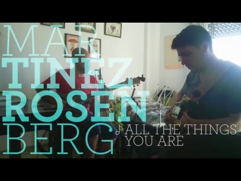 Martinez Rosenberg duo - All the things you are