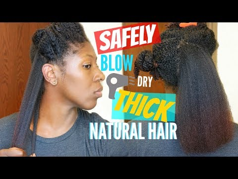 How to: SAFELY Blow Dry THICK, KINKY NATURAL HAIR | Reduced Manipulation \u0026 Breakage!!!