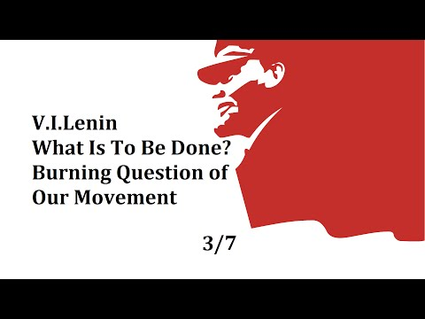 V.I. Lenin - 1902 - What Is To Be Done - Chapter 2 - (3/7)