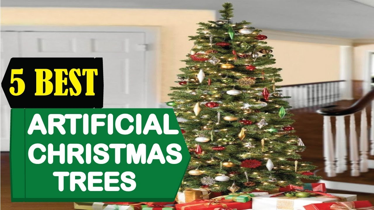 5 Best Artificial Christmas Trees 2018 Best Christmas