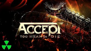 ACCEPT – Too Mean To Die (OFFICIAL LYRIC VIDEO)