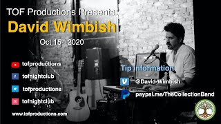 TOF Productions Presents: David Wimbish - Oct 15th, 2020