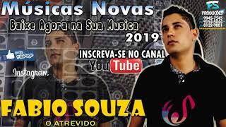 Fabio Souza o Atrevido Lançamentos 2019
