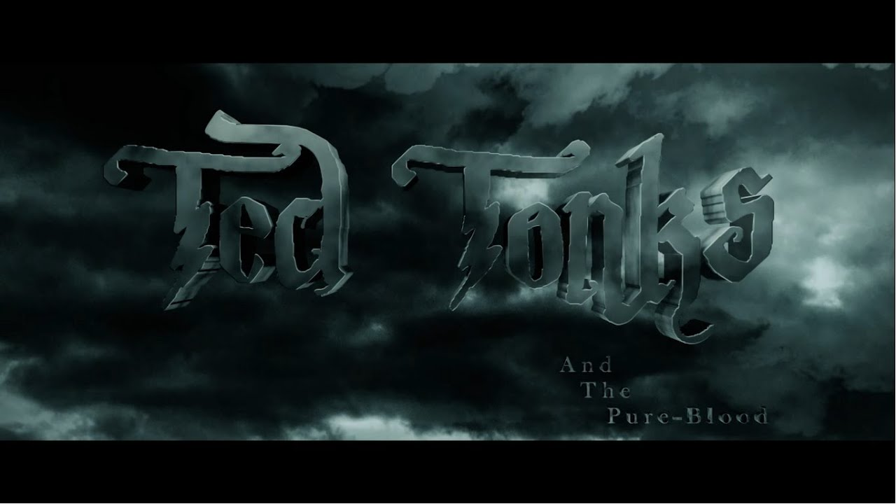 Ted Tonks: And The Pure Blood - An unofficial fanfilm