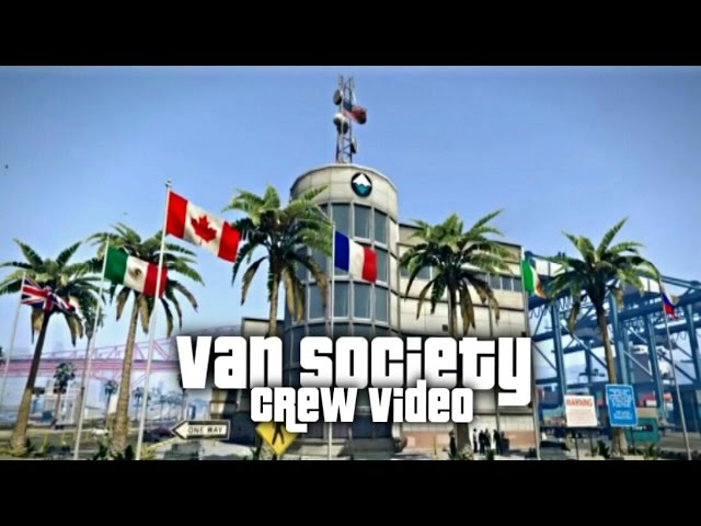 GTA Online - Van Society Crew Video